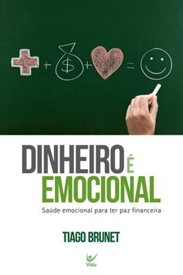 Dinheiro é emocional