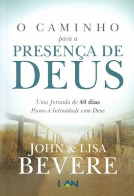 O caminho para a presença de Deus