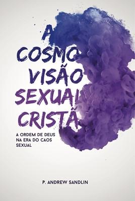 A cosmovisão sexual cristã