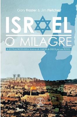 Israel, o milagre