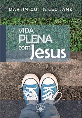 Vida plena com Jesus