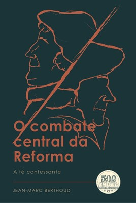 O combate central da reforma