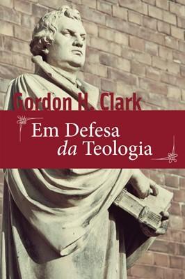 Em defesa da teologia