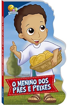 O menino dos pães e peixes