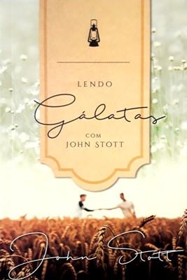 Lendo Gálatas com John Stott