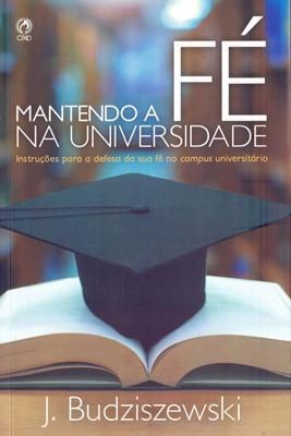 Mantendo a fé na Universidade