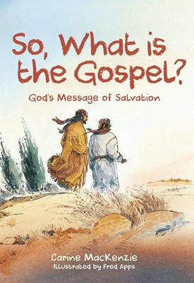 So, what is the Gospel?