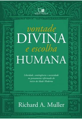 Vontade divina e escolha humana