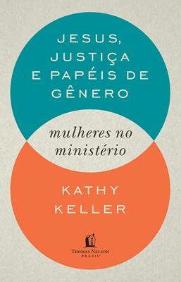 Jesus, Justiça e Papéis de Gênero