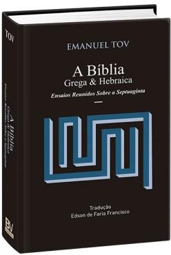 A Bíblia Grega & Hebraica