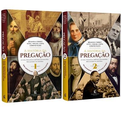 História da pregação [Volumes 1 e 2]
