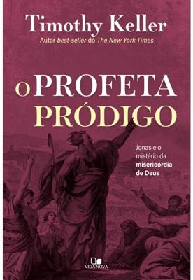 O profeta pródigo