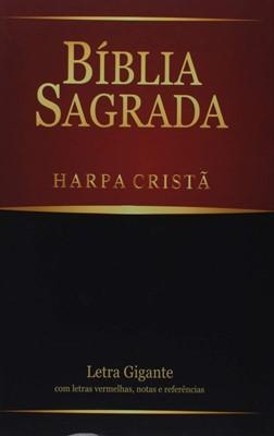 Bíblia Sagrada com Harpa Cristã, letra gigante, com palavras de Jesus a vermelho, notas e referências