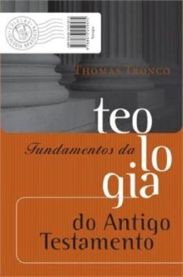 Fundamentos da teologia do Antigo Testamento