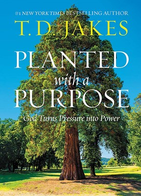 Planted with a purpose