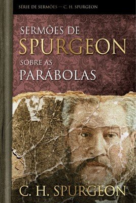 Sermões de Spurgeon sobre as Parábolas