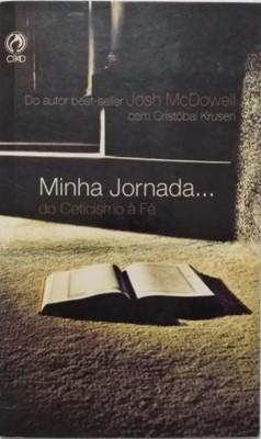 Minha Jornada... do ceticismo à fé