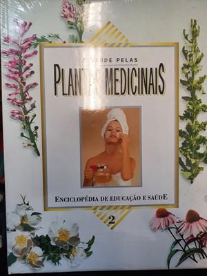 A saúde pelas plantas medicinais em 2 volumes