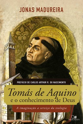 Tomás de Aquino e o conhecimento de Deus