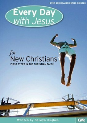 Every day with Jesus for new christian