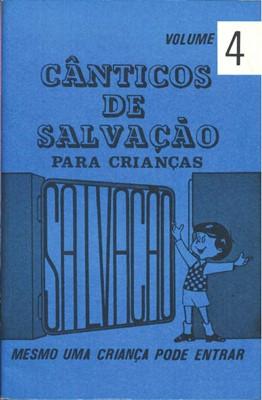Cânticos de salvação |Volume 4|