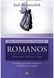 Romanos - série Crescimento Espiritual