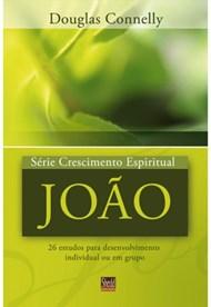 João - série crescimento espiritual