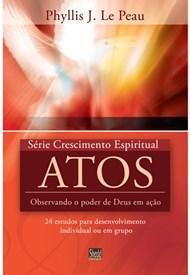 Atos - série Crescimento Espiritual