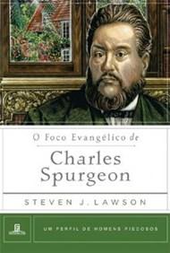 Foco Evangélico de Charles Spurgeon