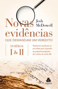 Novas evidências que demandam um veredito, Evidências I & II