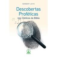 Descobertas proféticas nos cânticos da Bíblia
