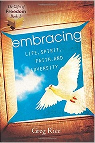 Embracing Life, Spirit, Faith, and Adversity