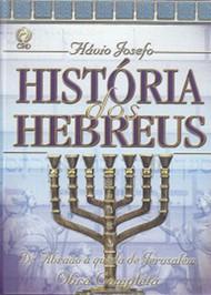 História dos Hebreus - obra completa