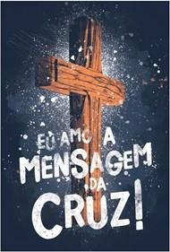 Bíblia Sagrada NAA Mensagem da Cruz