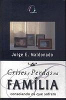 Crises e perdas na família
