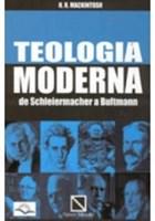 Teologia Moderna de Schleiermacher a Bultmann