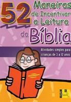 52 Maneiras de incentivar a leitura da Bíblia
