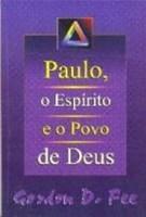 Paulo, o Espirito e e povo de Deus