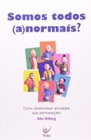 Somos todos (a)normais?