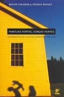Famílias Fortes Igrejas Fortes