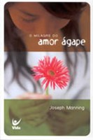 Milagre do amor ágape
