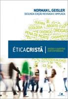 Ética cristã - 2ª ediçao revisada e ampliada