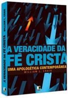 A Veracidade da Fé Cristã
