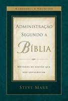 Administraçao segundo a Bíblia