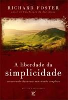 A liberdade da simplicidade
