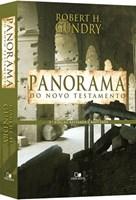 Panorama do Novo Testamento - 3ª Ediçao Revisada e Ampliada