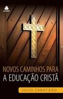 Novos caminhos para a educação cristã