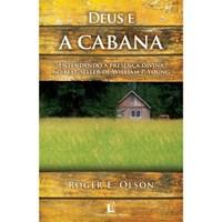 Deus e A Cabana - entendendo a presença divina no best-seller de William P. Young