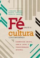 Fé Cristã e Cultura Contemporânea