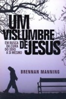 Um vislumbre de Jesus